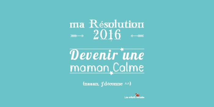 résolution-2016-calme-t