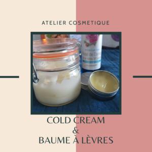 17 janvier : [Cosmétiques] Cold cream et baume à lèvres