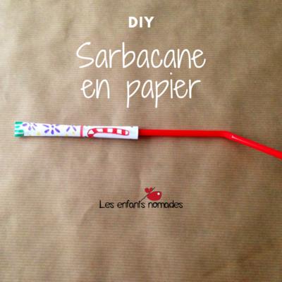 Sarbacanes en papier