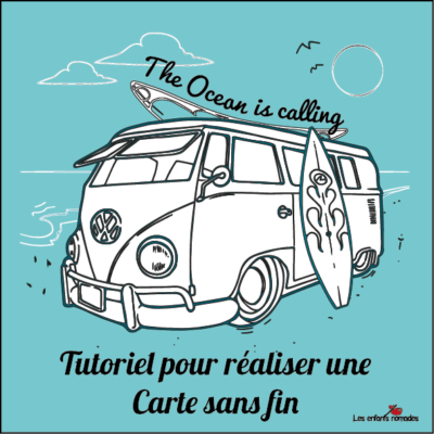 Carte sans fin : the ocean is calling