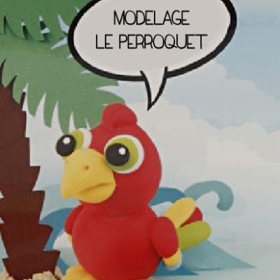 Modelage – Le Perroquet