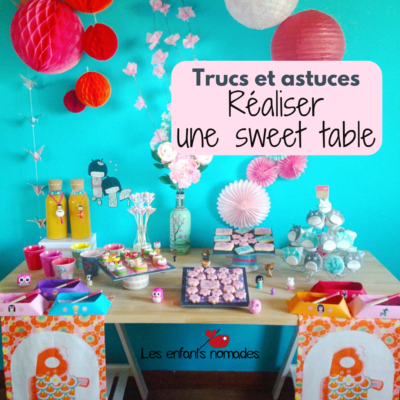Trucs et Astuces pour réaliser une Sweet Table