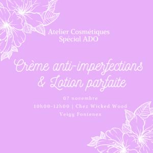 07 novembre: [Cosmétiques spécial Ado] Crème + Lotion