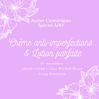 07 novembre: [Cosmétiques spécial Ado] Crème + Lotion Annulé