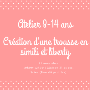 21 novembre : Trousse en simili et Liberty