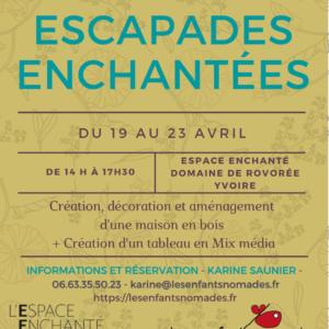 Stage de vacances : escapades enchantées du 19 au 23 avril