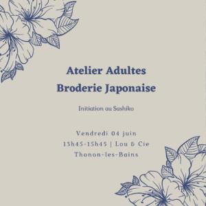 A – 04 juin : Broderie japonaise – Découverte du Sashiko (Thonon)