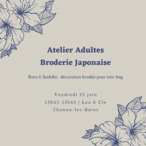 A – 25 juin : Broderie japonaise- décoration d'un tote-bag (Thonon)