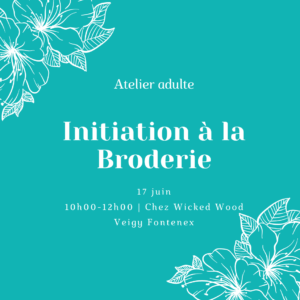 C – 17 juin : Initiation à la Broderie – Veigy