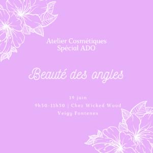C – 19 juin : [Cosmétiques spécial Ado] Beauté des ongles